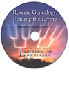 Reverse Genealogy: Finding the Living-webinar-on-CD